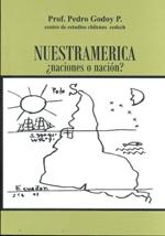 Cubierta de color verde opaco, en la parte central se encuentra ilustrada por un dibujo a lápiz en el que se muestra el contorno del mapa de América Latina de forma invertida, es decir, con el sur hacia arriba. En la mitad superior se lee el nombre del autor y el título de la obra.