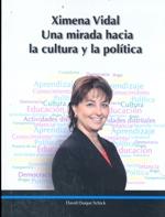 Cubierta de color blanco, en la mitad superior se lee el título de la obra, en la parte central se encuentra una fotografía en color de la parlamentaria Ximena Vidal sobre una nube de tags. En el borde inferior y sobre un borde negro se lee el nombre del autor.