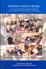 Cubierta de color azul, ilustrada en suparte central por una serie de fotografías, en ella se ve a diferentes grupos de personas hablando en actividades masivas. En el borde superior se lee el título de la obra y en el inferior los nombres de los autores.