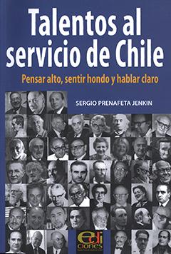 Cubierta de color azul, ilustrada por una gran cantidad de fotografías en blanco y negro de hombres y mujeres que se han destacado en diferentes ámbitos de la vida pública de Chile. En el borde superior se lee el letras blancas el título de la obra y el nombre del autor.