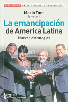 Cubierta ilustrada por una fotografía en color, en ella aparecen uniendo sus manos al centro los mandatarios latinoamericanos: Néstor Kirchner, Evo Morales, Luiz Inácio Lula da Silva y Hugo Chávez. En la mitad superior se lee el nombre del autor y el título de la obra.