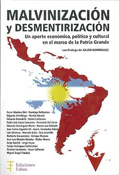 Cubierta de color blanco, ilustrada por un dibujo que representa el mapa de América Latina, en él se destaca Argentina, con los colores de su bandera. En la esquina superior derecha, se lee en letras negras el título de la obra y el nombre del autor.