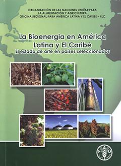 Cubierta de color verde, ilustrada por el dibujo de la silueta del mapa de Amérca Latina y el Caribe. En la mitad superior se lee el título de la obra y en la mitad inferior se encuentra una serie de fotografías que muestran distintas producciones agrícolas.