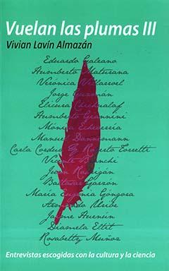 Cubierta de color calipso, en el borde superior se lee el título de la obra y el nombre de la autora, en la parte central de la cubierta se encuentra una pluma color púrpura y la cruzan los nombres en letra manuscrita de los entrevistados para la publicación.