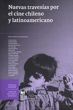 """Cubierta ilustrada por un fotograma del filme """"Largo viaje"""" (1967), del cineasta Patricio Kaulen, Archivo Cineteca Nacional de Chile. En la parte superior se encuentra el título en letras de color blanco y, más abajo, los nombres de los autores en letras pequeñas de color blanco."""