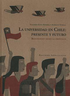 Cubierta de color café claro. En la parte superior, hacia la derecha, se encuentran los nombres de los editores en letras pequeñas de color negro. Más abajo aparece el título en letras grandes de color negro y en letras medianas de color rojo. En la parte inferior se aprecia un dibujo de cinco jóvenes, uno de ellos lleva una bandera chilena.