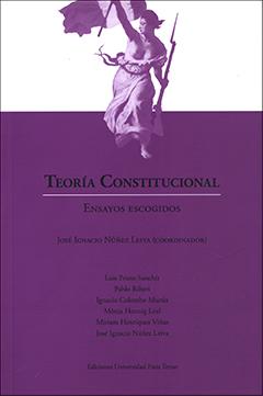 Teoría constitucional : ensayos escogidos