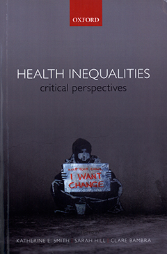 Health inequalities : critical perspectives