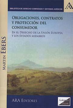 Obligaciones, contratos y protección del consumidor en el derecho de la Unión Europea y los Estados miembros