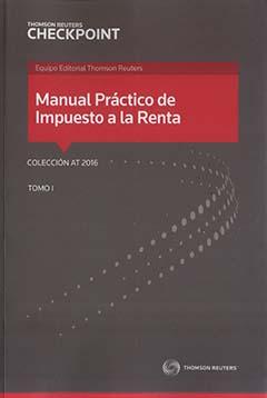 Manual Práctico de impuesto a la renta : edición 2016