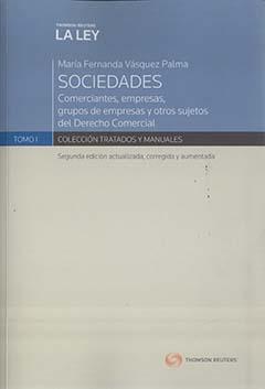 Sociedades comerciantes, empresas, grupos de empresas y otros sujetos del derecho comercial : textos, jurisprudencia y materiales