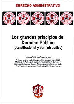 Los grandes principios del derecho público (constitucional y administrativo)