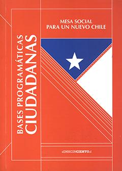 Cubierta de color rojo, con la imagen de una bandera chilena puesta verticalmente. El costado izquierdo se encuentra una parte del título de forma vertical con letras grandes de color blanco. En la parte superior aparece la otra parte del título en letras medianas de color blanco.