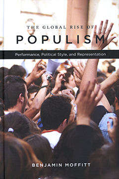 The global rise of populism : performance, political style, and representation