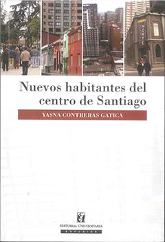 Cubierta blanca con trazas grises, en la parte superior se aprecian cuatro fotografías de zonas del centro de Santiago. Más abajo se encuentra el título en letras grandes de color negro, y el nombre de la autora, en una franja de color café, en letras medianas de color blanco.