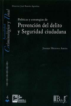 Políticas y estrategias de prevención del delito y seguridad ciudadana