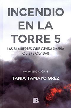 Incendio en la torre 5 : las 81 muertes que Gendarmería quiere olvidar
