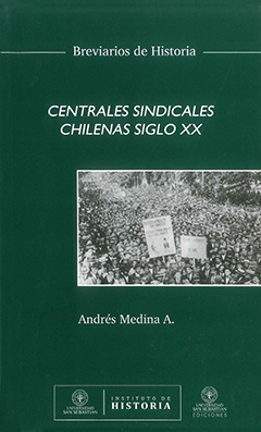 Centrales sindicales chilenas siglo XX