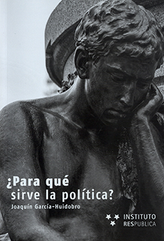 ¿Para qué sirve la política?