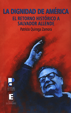 Cubierta de color rojo, ilustrada por una imagen de Salvador Allende con su brazo derecho levantado. En la parte superior se encuentra el título en letras grandes de color azul, y más abajo, aparece el nombre del autor en letras medianas de color azul oscuro.