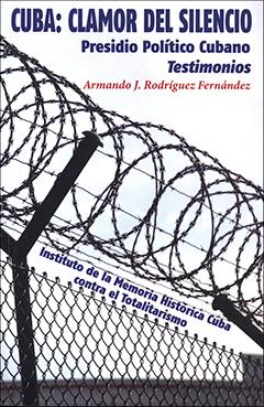 Cubierta ilustrada por un montaje artístico de fotografías de prisiones cubanas: prisión de Isla de Pinos, prisión de Boniato, prisión de Taco-Taco, prisión de Guamajal. En la parte superior aparece el título en letras grandes y medianas de color azul, y, más abajo, el nombre del autor en letras medianas de color rojo.