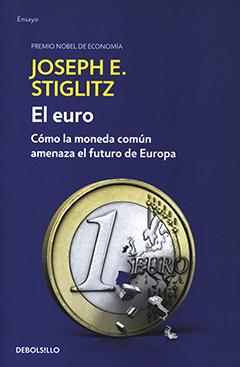 Cubierta de color azul, ilustrada por la imagen de una moneda de un Euro a la cual se están cayendo algunos pedazos. Nombre del autor en la parte superior con letras grandes de color amarillo. Título bajo el nombre del autor con letras grandes y pequeñas de color blanco.
