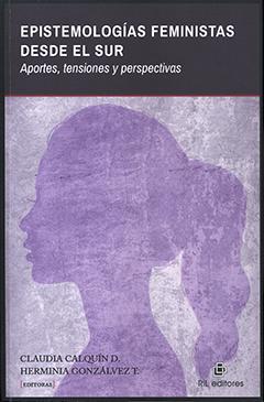 Cubierta con dibujo de perfil de una mujer joven con un peinado de cola de caballo en color violeta. En parte superior una franja horizontal de color negro con título en letras gruesas, destacadas de color blanco. Nombre de las coordinadoras en base inferior en fondo color violeta suave, con letras delgadas en color negro.